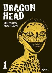 Dragon head. Volume 1,