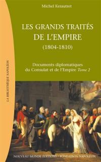 Documents diplomatiques du Consulat et de l'Empire. Volume 2, Les grands traités de l'Empire