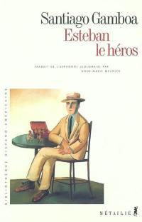 Esteban le héros