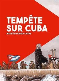 Tempête sur Cuba