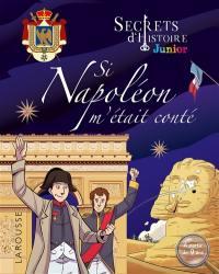 Si Napoléon m'était conté