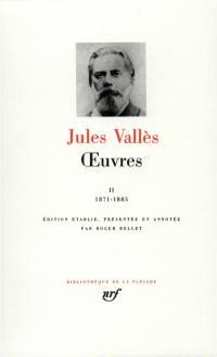 Oeuvres. Volume 2, 1871-1885