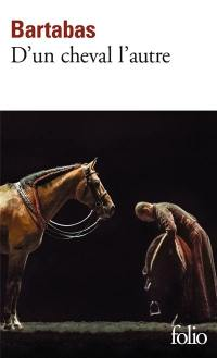 D'un cheval l'autre