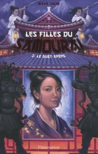 Les filles du samouraï. Volume 2, Le guet-apens