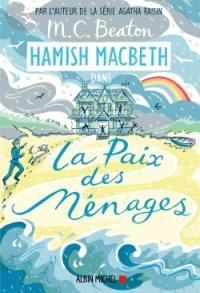 Hamish MacBeth. Vol. 11. La paix des ménages