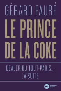 Le prince de la coke