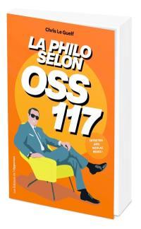 La philo selon OSS 117