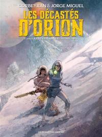 Les décastés d'Orion. Volume 2,