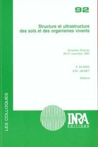 Structure et ultrastructure des sols et des organismes vivants