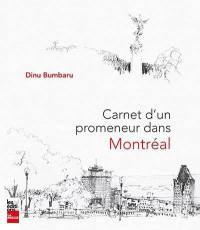 Carnet d'un promeneur dans Montréal