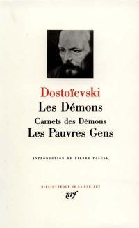 Les démons; Carnets des démons; Les pauvres gens