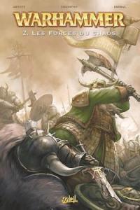 Warhammer. Vol. 2. Les forces du chaos