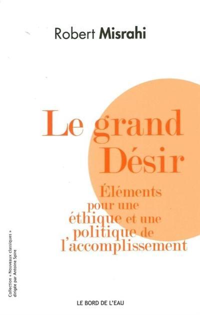 Le grand désir
