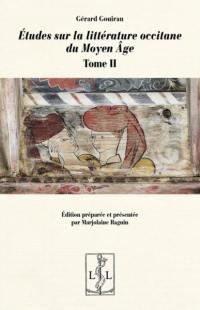 Etudes sur la littérature occitane du Moyen Age. Volume 2,