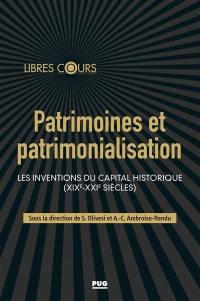 Patrimoines et patrimonialisation