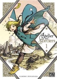 L'atelier des sorciers. Volume 1,