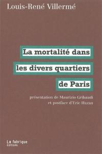 La mortalité dans les divers quartiers de Paris