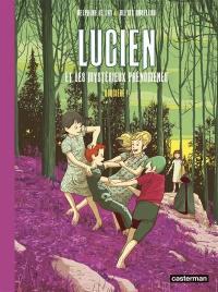 Lucien et les mystérieux phénomènes. Vol. 3. Sorcière !