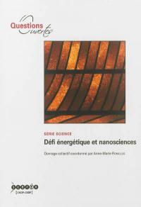 Défi énergétique et nanosciences