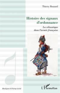 Histoire des signaux d'ordonnance : la céleustique dans l'armée française