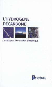 L'hydrogène décarboné