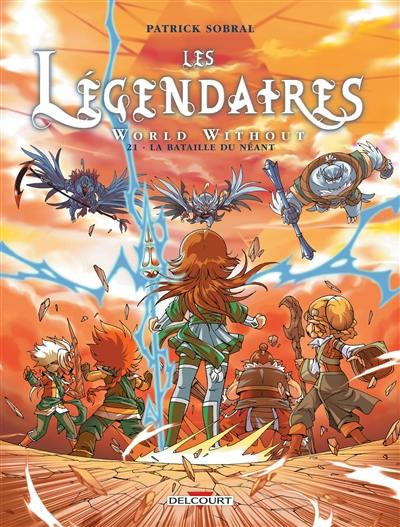 Les Légendaires, World without, Vol. 21