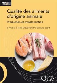 Qualité des aliments d'origine animale