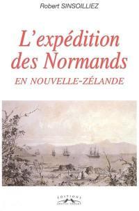 L'expédition des Normands en Nouvelle-Zélande (1840-1850)