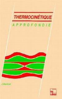 Thermocinétique approfondie