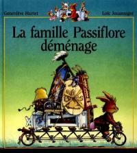La famille Passiflore, La famille Passiflore déménage