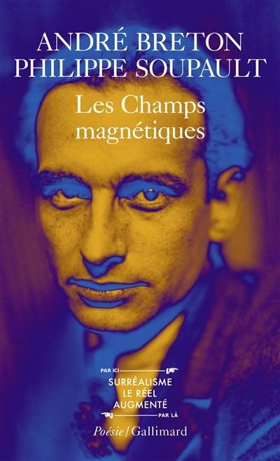 Les Champs magnétiques. Vous m'oublierez. S'il vous plait