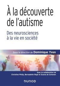 A la découverte de l'autisme