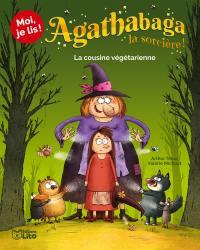 Agathabaga la sorcière !. Volume 2, La cousine végétarienne