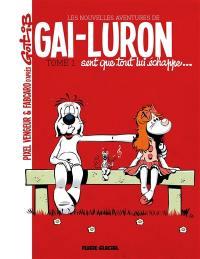 Les nouvelles aventures de Gai-Luron. Volume 1, Gai-Luron sent que tout lui échappe...