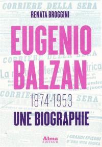 Eugenio Balzan, 1874-1953