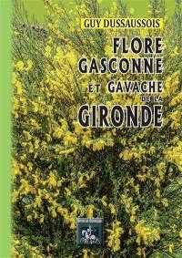 Flore gasconne & gavache de la Gironde