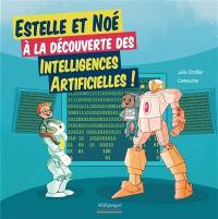 Estelle et Noé à la découverte des intelligences artificielles !