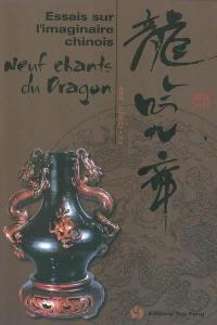 Essais sur l'imaginaire chinois