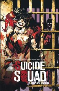 Suicide squad. Vol. 3. Discipline & châtiment