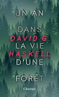 Un an dans la vie d'une forêt
