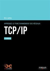 Apprenez le fonctionnement des réseaux TCP-IP