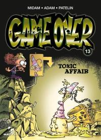 Game over. Volume 13, Toxic affair
