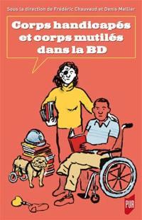 Corps handicapés et corps mutilés dans la BD