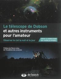 Le télescope de Dobson et autres instruments de l'amateur