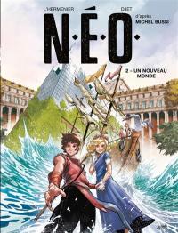 NEO. Vol. 2. Les deux châteaux