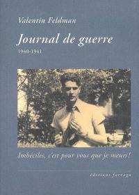 Journal de guerre, 1940-1941
