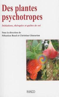 Des plantes psychotropes