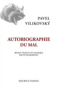 Autobiographie du mal