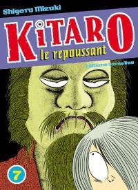 Kitaro le repoussant. Volume 7,
