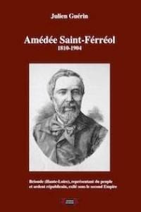 Amédée Saint-Férréol (1810-1914)
